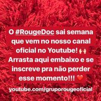 Rouge vai lançar documentário em seu canal do YouTube na próxima semana!
