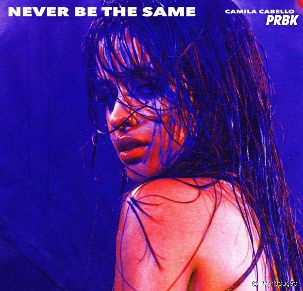 """Never Be The Same"", de Camila Cabello, será seu próximo single!"