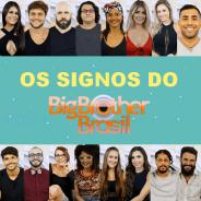 """""""BBB18"""": Ana Paula, Mara, Wagner, Gleici e os signos dos participantes!"""