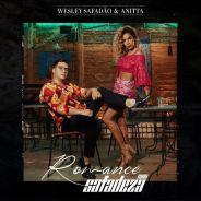 """Com Anitta e Wesley Safadão, clipe de """"Romance com Safadeza"""" será lançado no dia 13 de abril"""