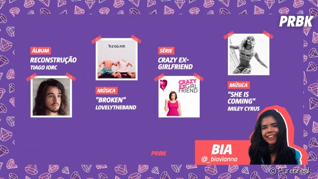"""Viciei do Purebreak: Bia indica o álbum """"Reconstrução"""" do Tiago Iorc, o EP """"She Is Coming"""" da Miley Cyrus"""", a série """"Crazy Ex Girlfriend"""" e mais!"""