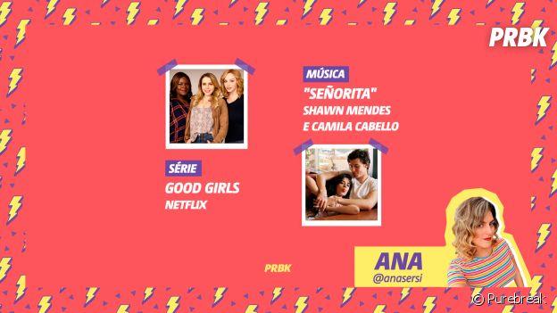 """Viciei do Purebreak: Ana indica a série """"Good Girls"""" e a música """"Señorita"""", de Shawn Mendes e Camila Cabello"""
