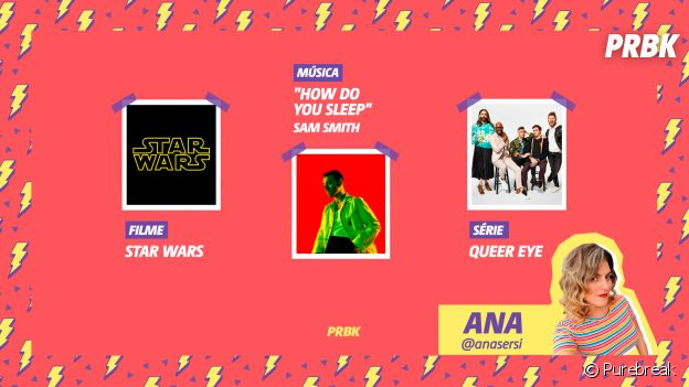 """Viciei do Purebreak: Ana indicou """"Star Wars"""", """"Queer Eye"""" e Sam Smith no mês de julho"""