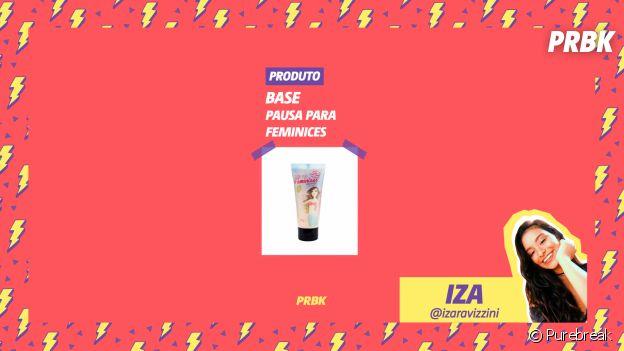 """Viciei do Purebreak: Iza indicou base da """"Pausa Para Feminices"""" no mês de julho"""