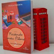 """Livro """"Fazendo Meu Filme 2"""" de Paula Pimenta: 8 lições sobre intercâmbio para aprender na história"""