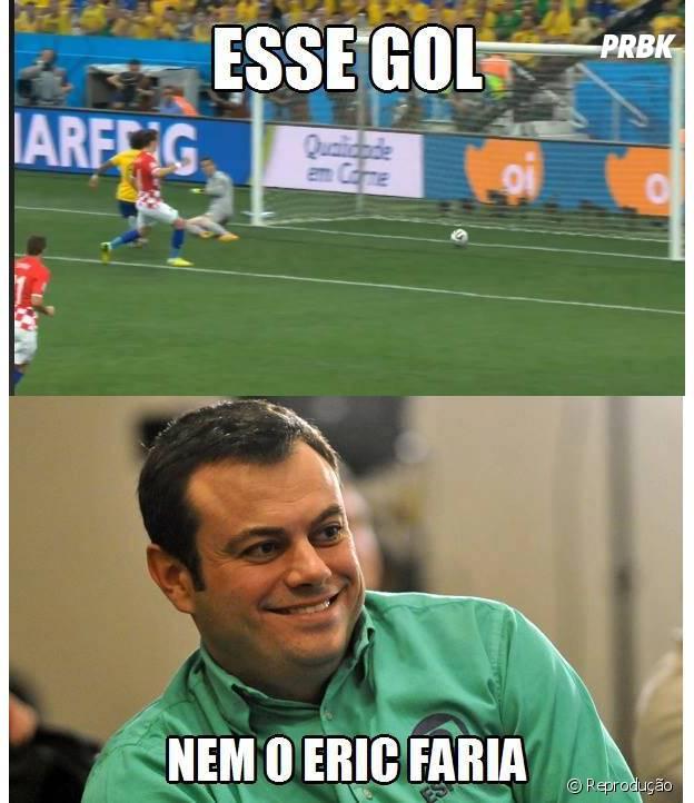 Esse gol nem o Eric Faria!