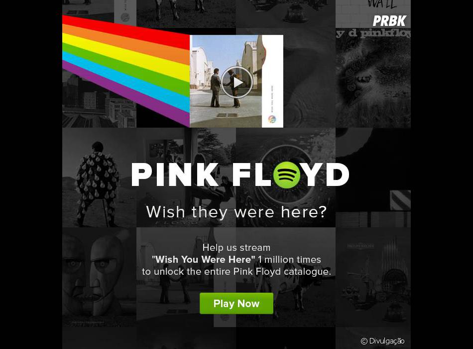"""O Spotify realiza """"desafios"""" como esse onde o fã ganha acesso a todo o catálogo de Pink Floyd se a canção for ouvida 1 milhão de vezes."""