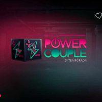 """Vote e escolha quem é o seu casal favorito no reality """"Power Couple"""""""