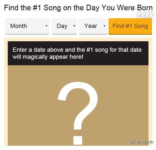 Quer descobrir qual era a música número um no dia que você nasceu?