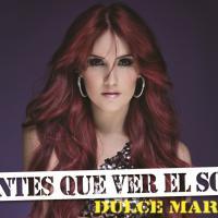 """Dulce Maria divulga capa e data de lançamento do single """"Antes Que Ver El Sol"""""""