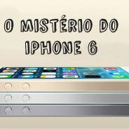 iPhone 6 será lançado em setembro! Veja as especulações mais bizarras
