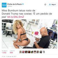 Assim como a Miss Bumbum tatuando o Trump, veja 12 vezes que o melhor do Brasil foi o brasileiro!