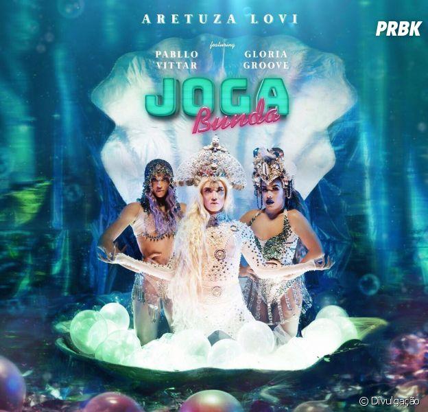 "Aretuza Lovi, Pabllo Vittar e Gloria Groove lançam a música ""Joga Bunda"" oficialmente!"