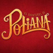 """Novela """"As Aventuras de Poliana"""" conquista ótima audiência em capítulo de estreia!"""