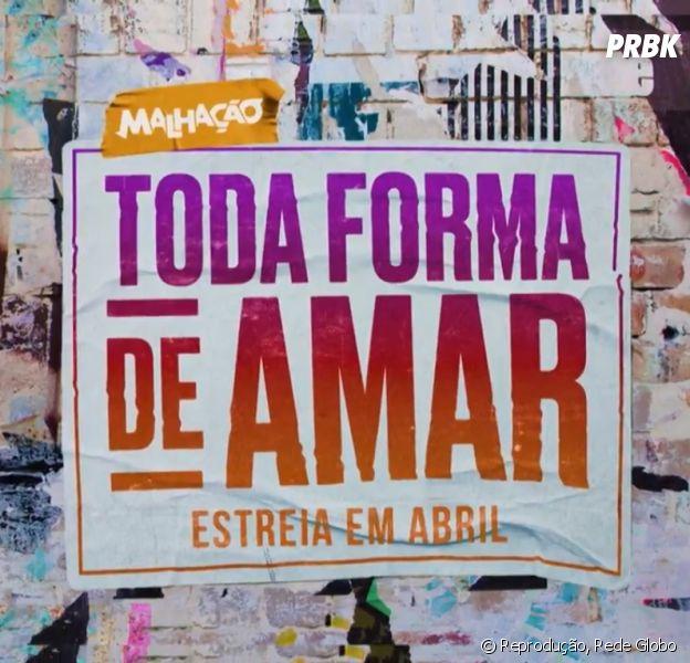 """""""Malhação - Toda Forma de Amar"""": estreia, elenco, história e tudo o que você precisa saber"""