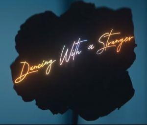 """Sam Smith e Normani lançam clipe de """"Dancing With A Stranger"""""""