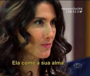 """""""MasterChef Brasil"""": Paola Carosella viraliza com meme """"ela come a sua alma"""""""