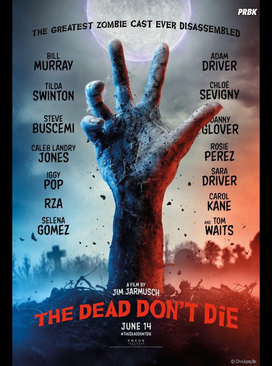 """""""Os Mortos Não Morrem"""": liberado primeiro poster do filme de zumbi que conta com Selena Gomez no elenco"""