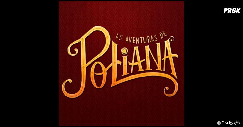 """Novela """"As Aventuras de Poliana"""" fala sobre bullying e dá dicas de como combater"""