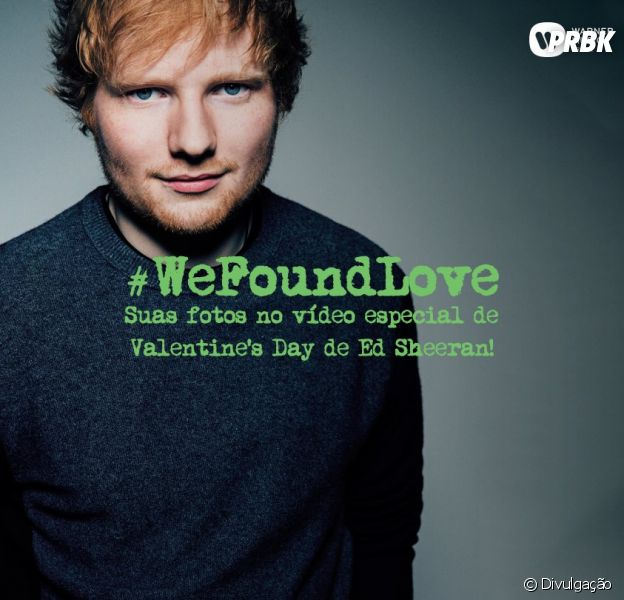 """Ed Sheeran anuncia que fará vídeo especial para """"Valentine's Day"""" com fotos de brasileiros!"""