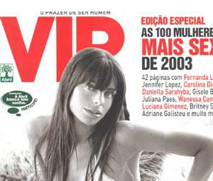 A mulher mais sexy do mundo pela VIP em 2003 foi Daniella Cicarelli