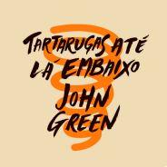 """""""Tartarugas Até Lá Embaixo"""": livro de John Green é um alívio para jovens com transtornos mentais"""