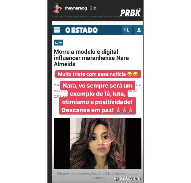 Thaynara OG usou o Instagram Stories para homenagear Nara Almeida