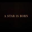 """O filme """"A Star Is Born"""", com Lady Gaga e Bradley Cooper, é um remake do original de 1937"""
