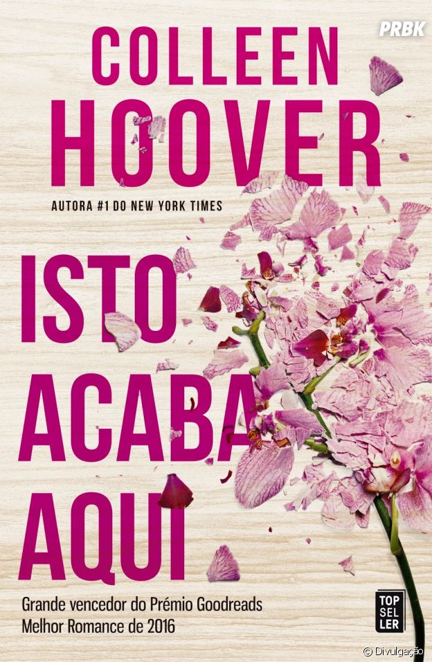 """""""É Assim que Acaba"""", de Colleen Hoover, e mais livros que deveriam virar filme na Netflix"""