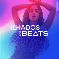 """""""Ilhados com Beats"""": o novo reality show da Anitta é tudo o que você precisa para se alienar!"""