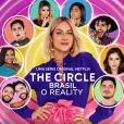 "Netflix lançou o ""The Circle Brasil"", versão brasileira do programa americano"